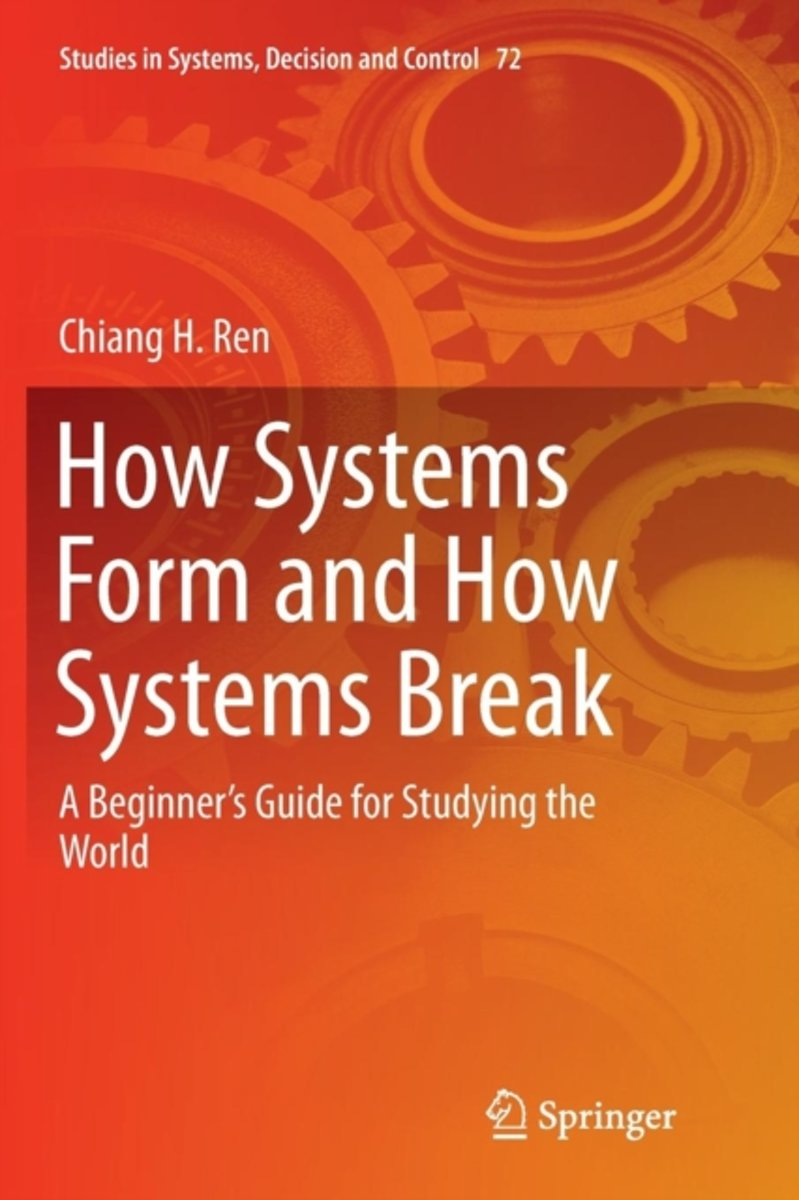How Systems Form and How Systems Break