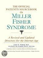 The Official Patient's Sourcebook On Miller Fisher Syndrome
