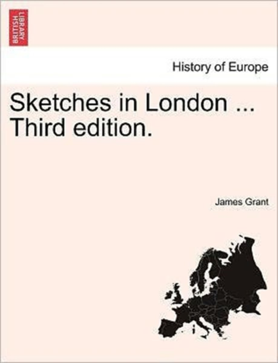 Sketches in London ... Third Edition.