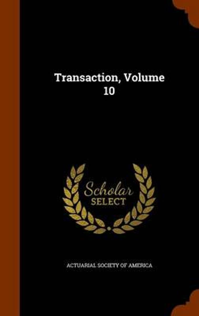 Transaction, Volume 10