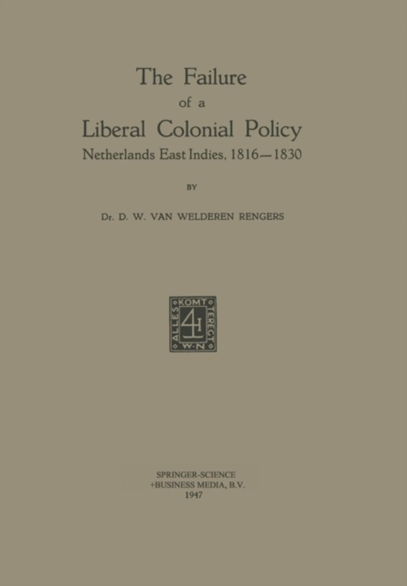 The Failure of a Liberal Colonial Policy