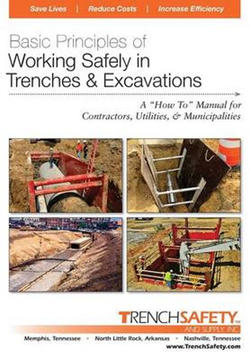 Basic Principles of Working Safely in Trenches & Excavations