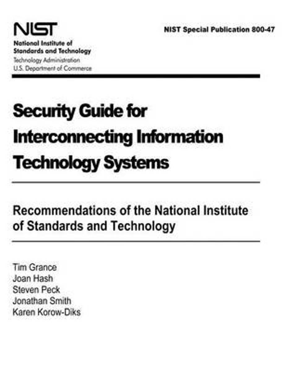 Security Guide for Interconnecting Information Technology Systems