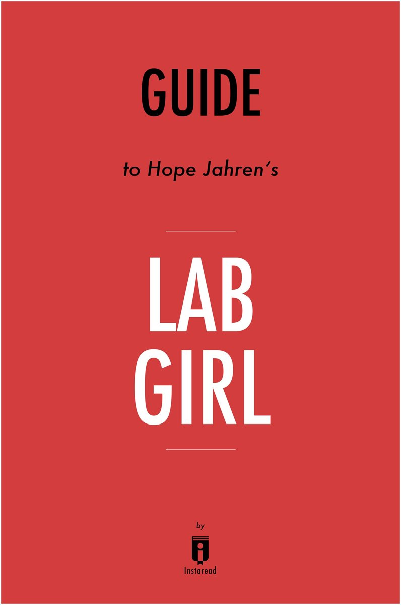 Guide to Hope Jahren's Lab Girl by Instaread