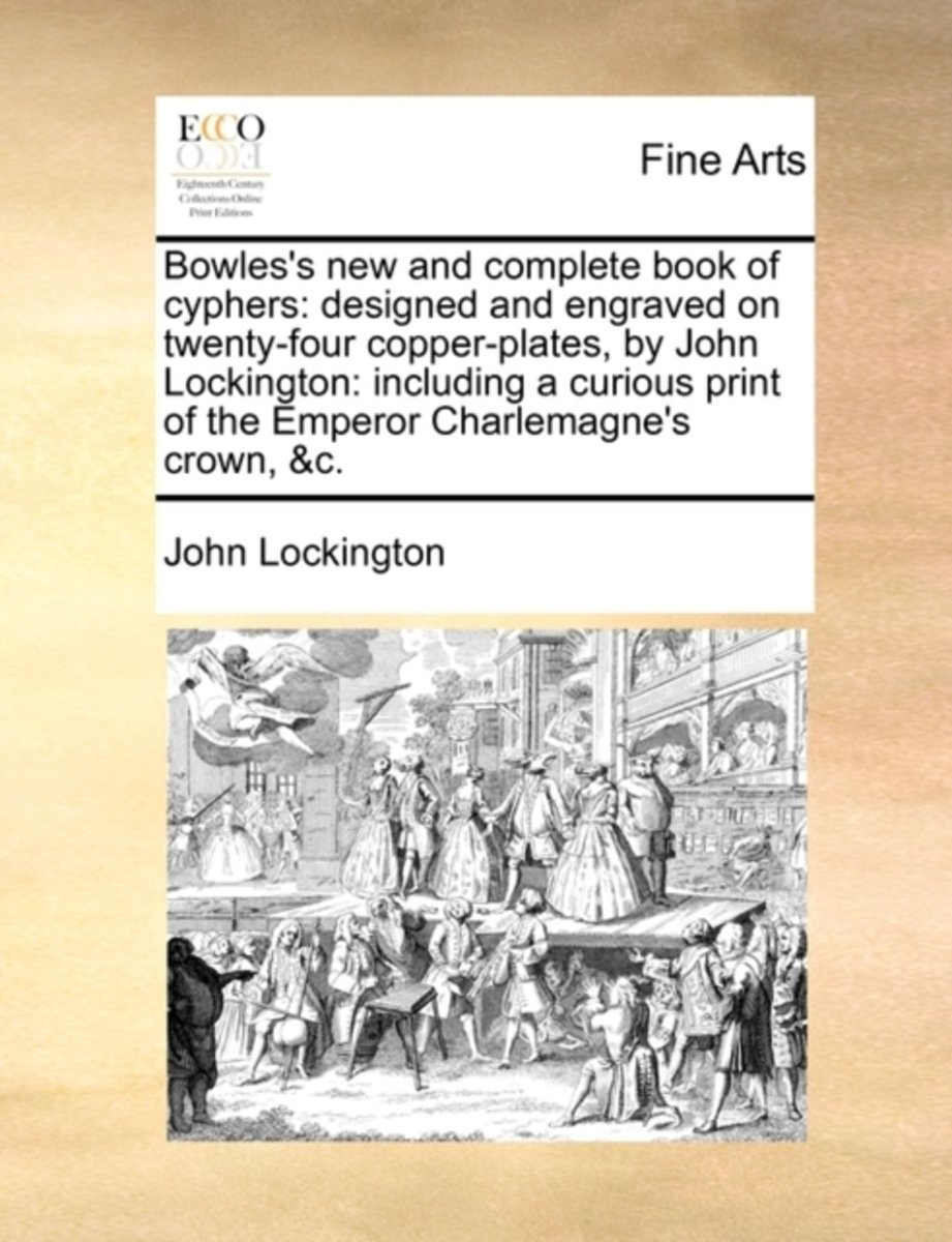 Bowles's New and Complete Book of Cyphers