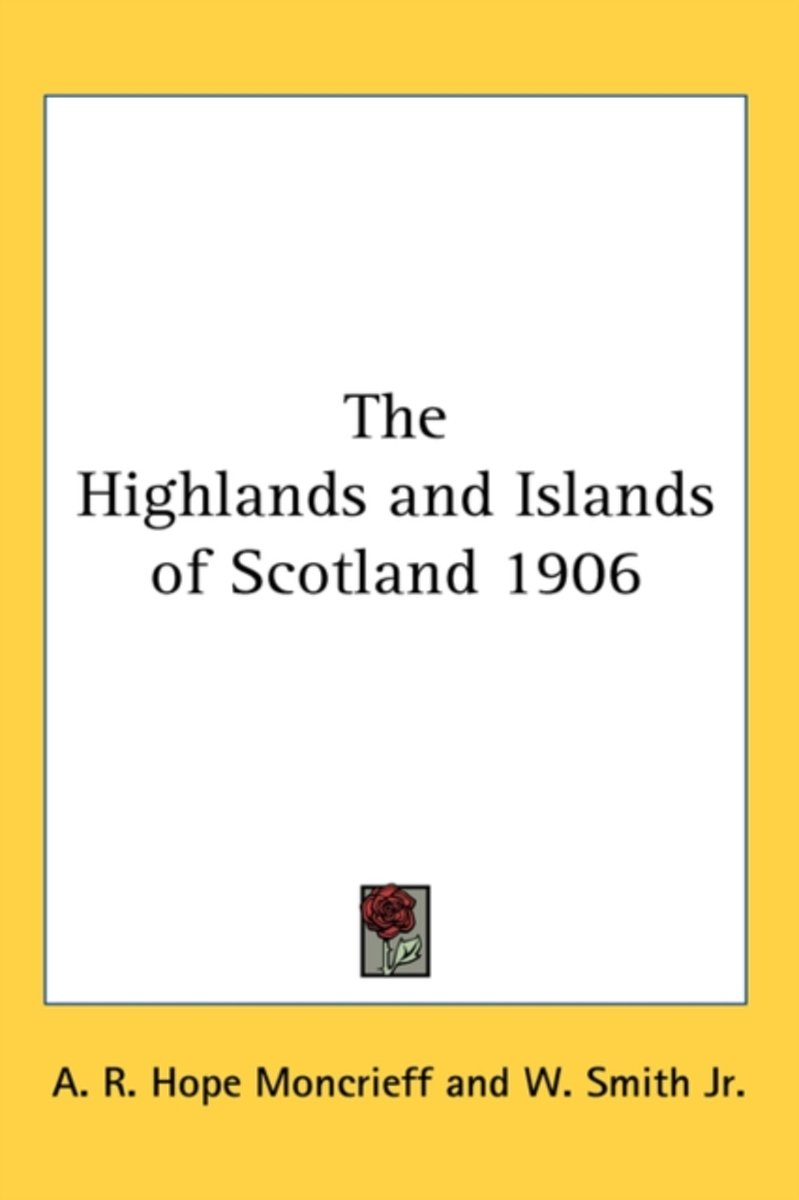 The Highlands and Islands of Scotland 1906