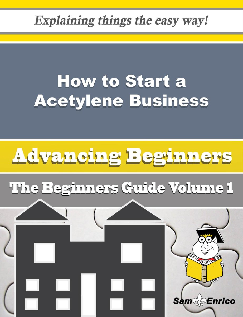 How to Start a Acetylene Business (Beginners Guide)