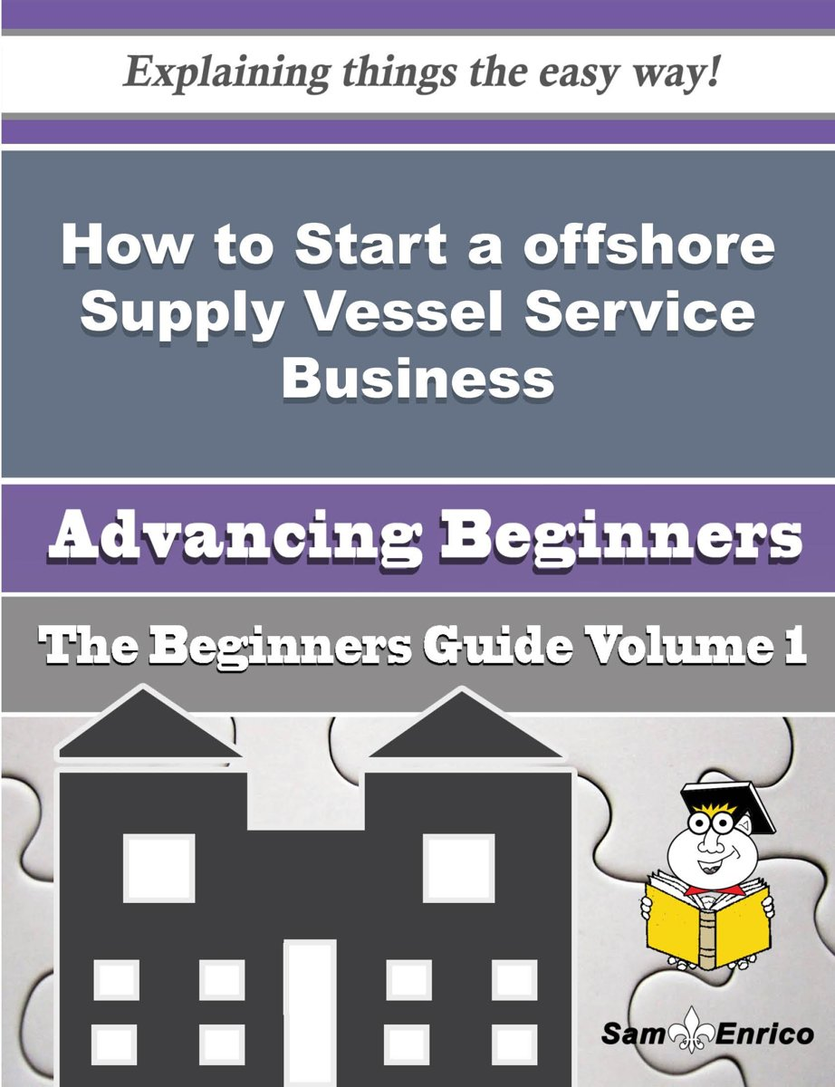 How to Start a offshore Supply Vessel Service Business (Beginners Guide)