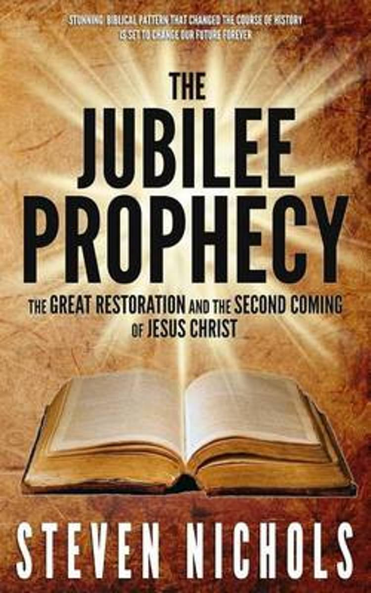 The Jubilee Prophecy