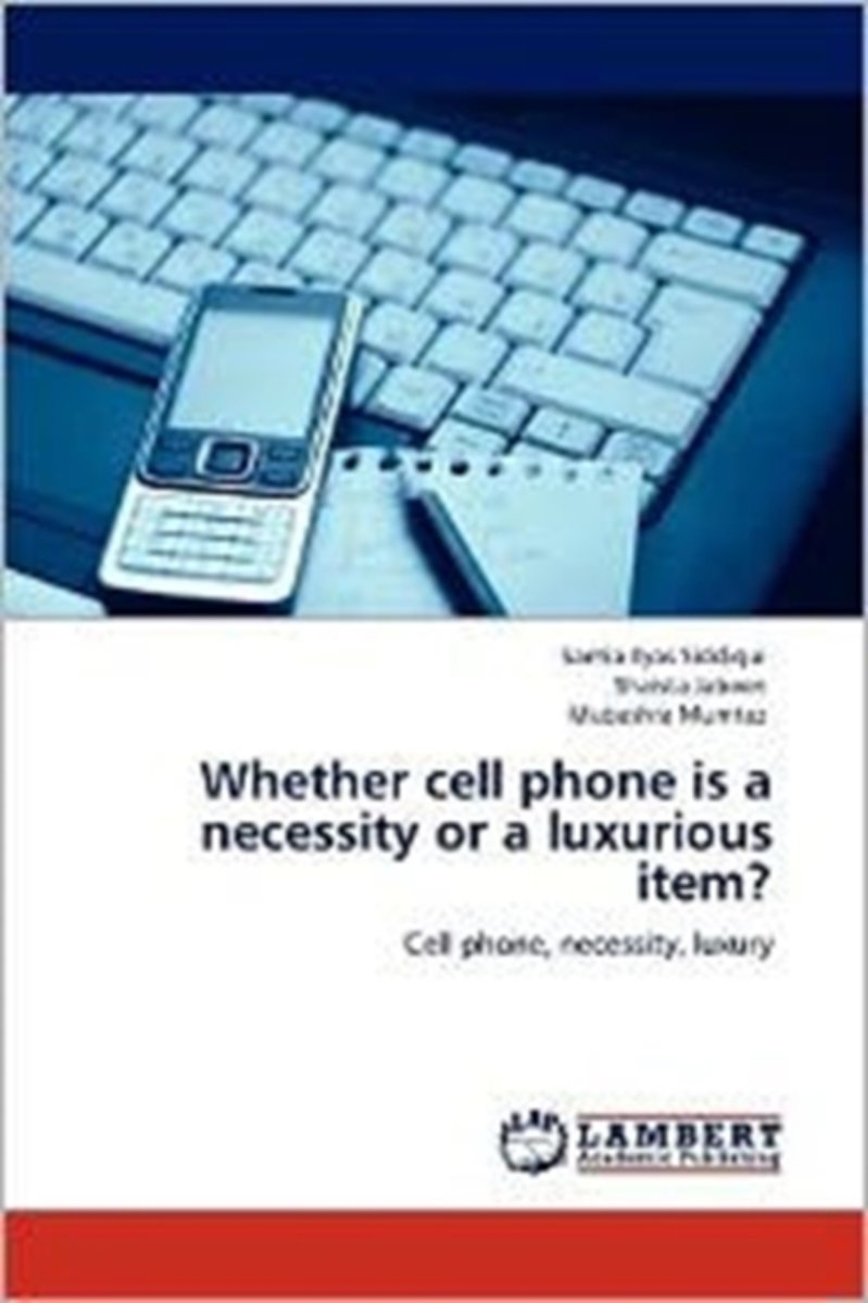 Whether Cell Phone Is a Necessity or a Luxurious Item?