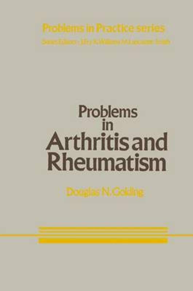 Problems in Arthritis and Rheumatism