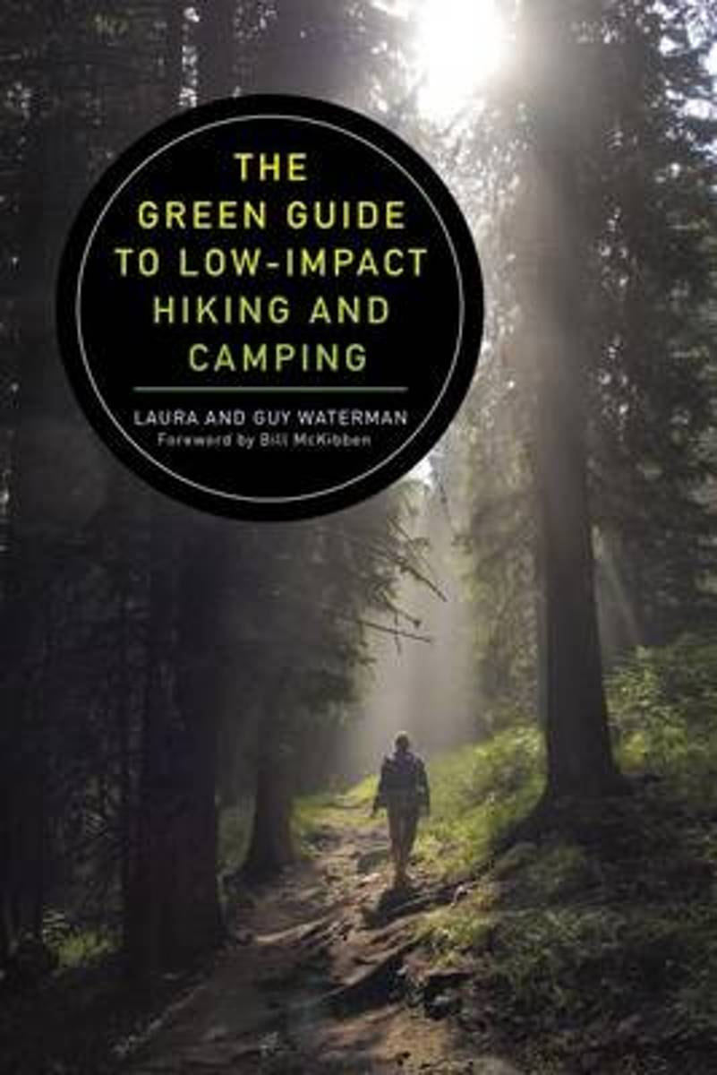 The Green Guide to Low-Impact Hiking and Camping