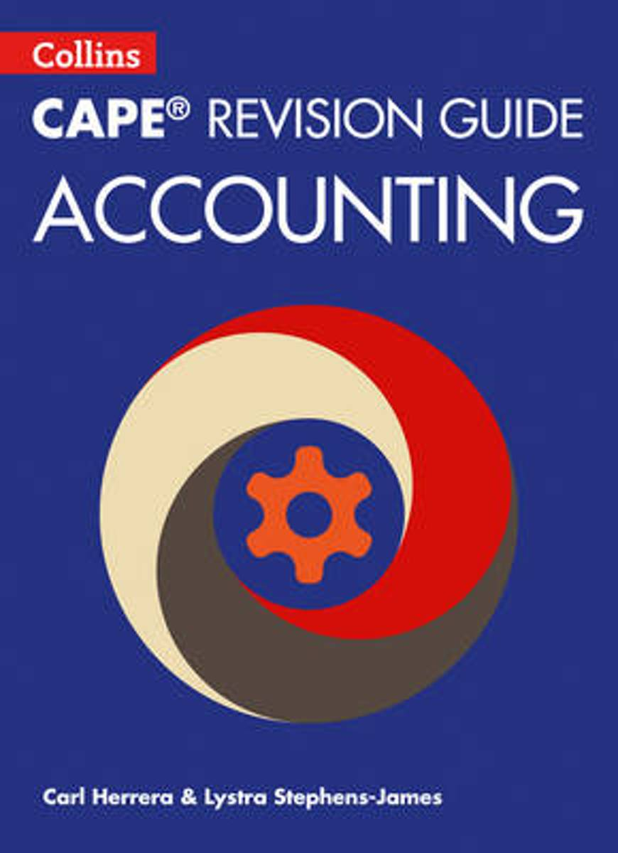 Collins CAPE Accounting - CAPE Accounting Revision Guide