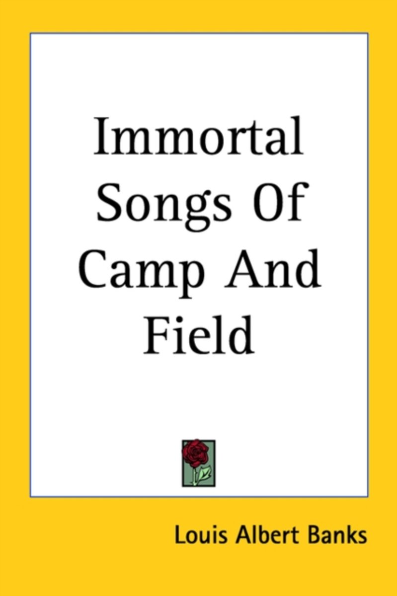 Immortal Songs Of Camp And Field