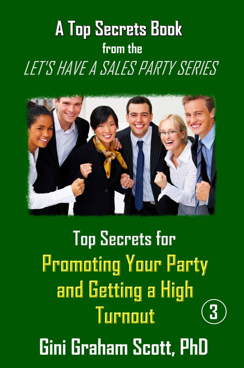 Top Secrets for Promoting Your Party and Getting a High Turnout