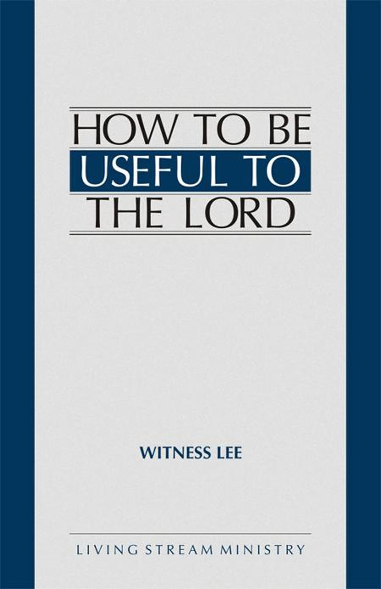 How to Be Useful to the Lord
