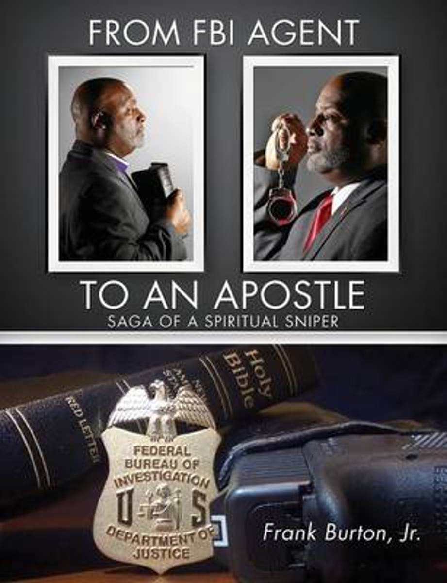 From FBI Agent to an Apostle