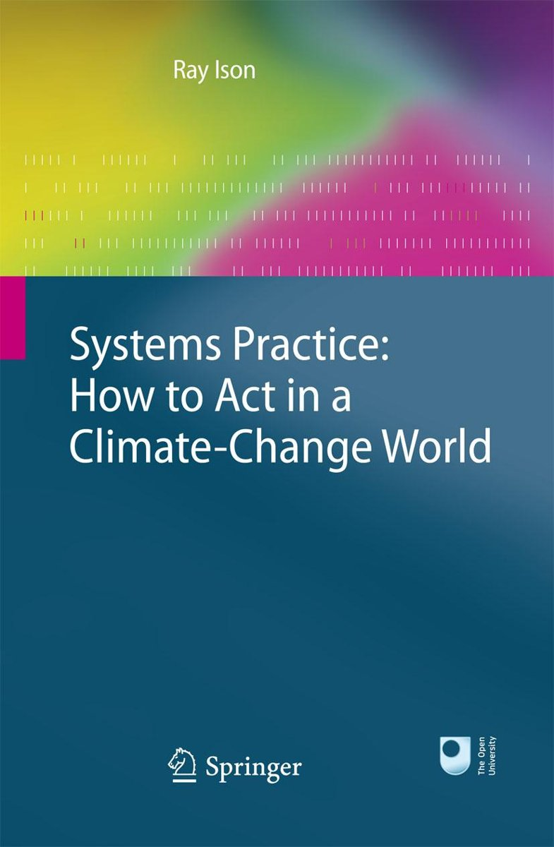 Systems Practice: How to Act in a Climate Change World