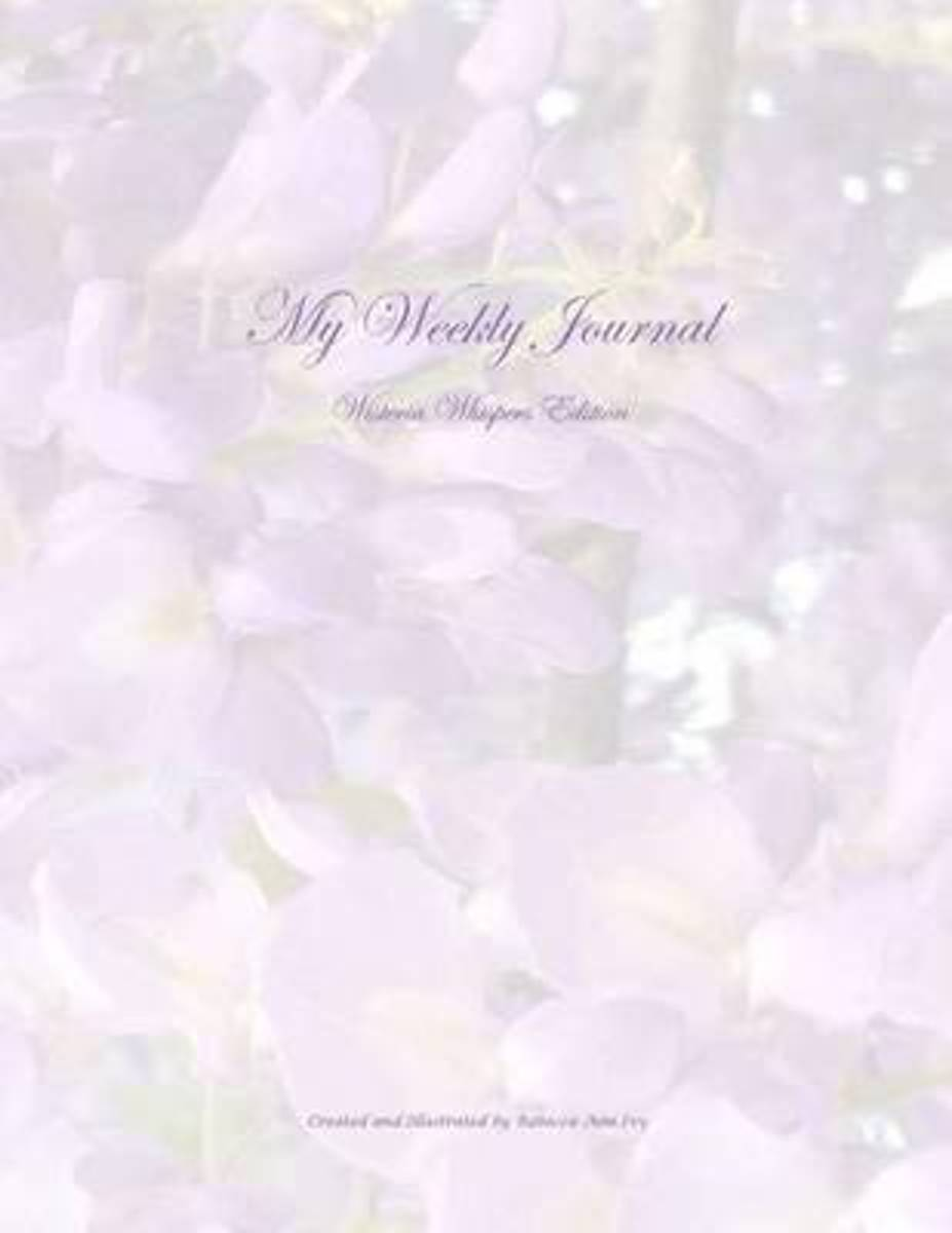 My Weekly Journal - Wisteria Whispers Edition