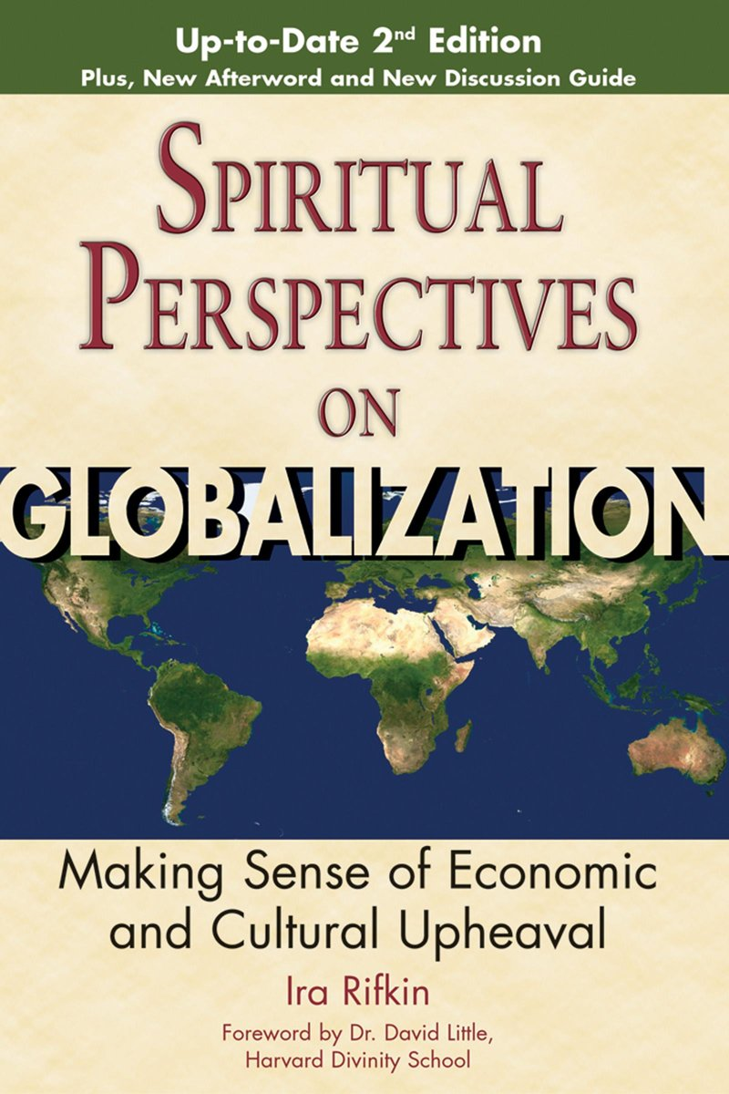 Spiritual Perspectives on Globalization, 2nd Edition