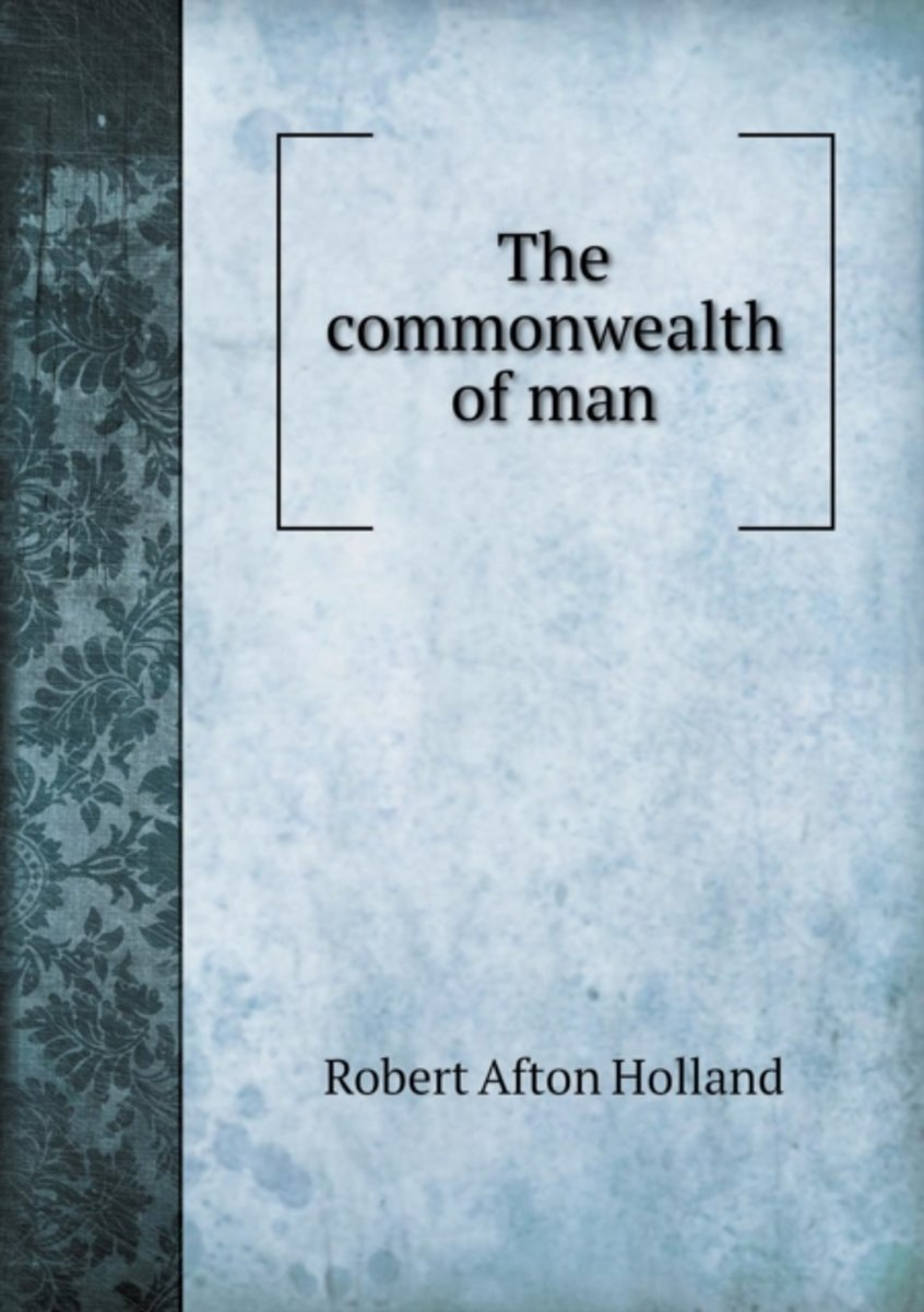 The Commonwealth of Man
