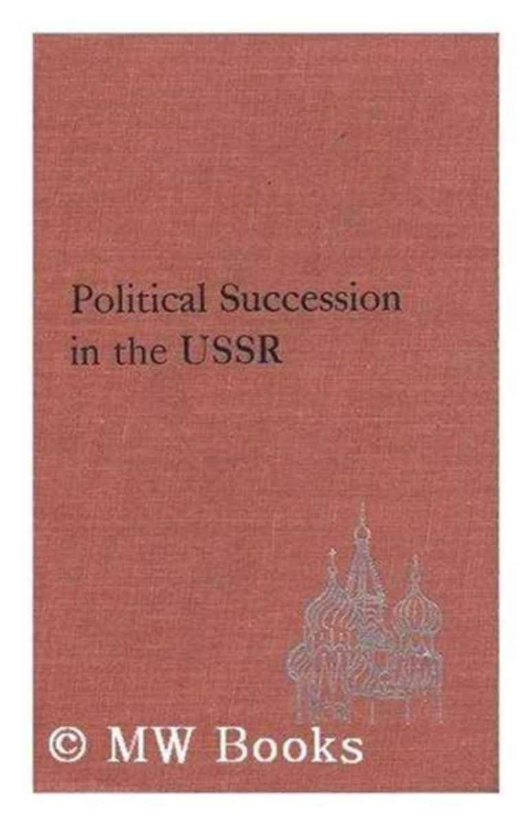 Political Succession in the USSR