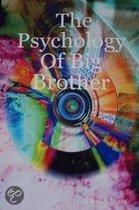 The Psychology of Big Brother
