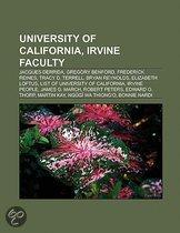 University Of California, Irvine Faculty: Jacques Derrida, Gregory Benford, Frederick Reines, Tracy D. Terrell, Bryan Reynolds