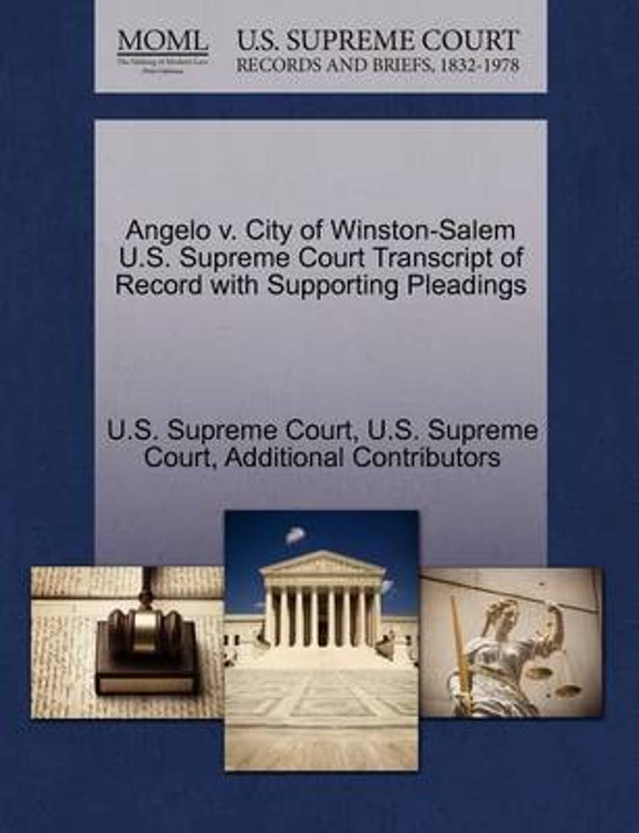 Angelo V. City of Winston-Salem U.S. Supreme Court Transcript of Record with Supporting Pleadings