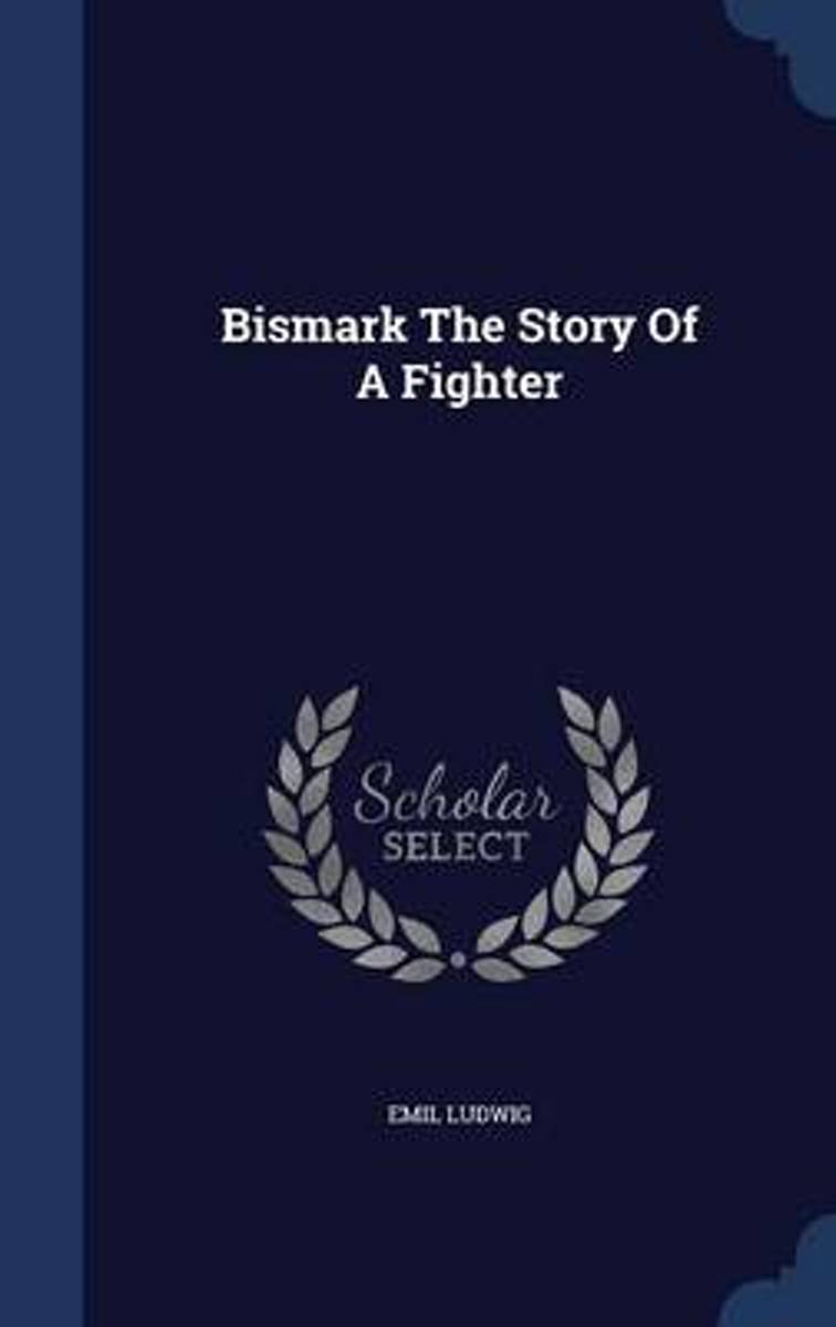 Bismark the Story of a Fighter