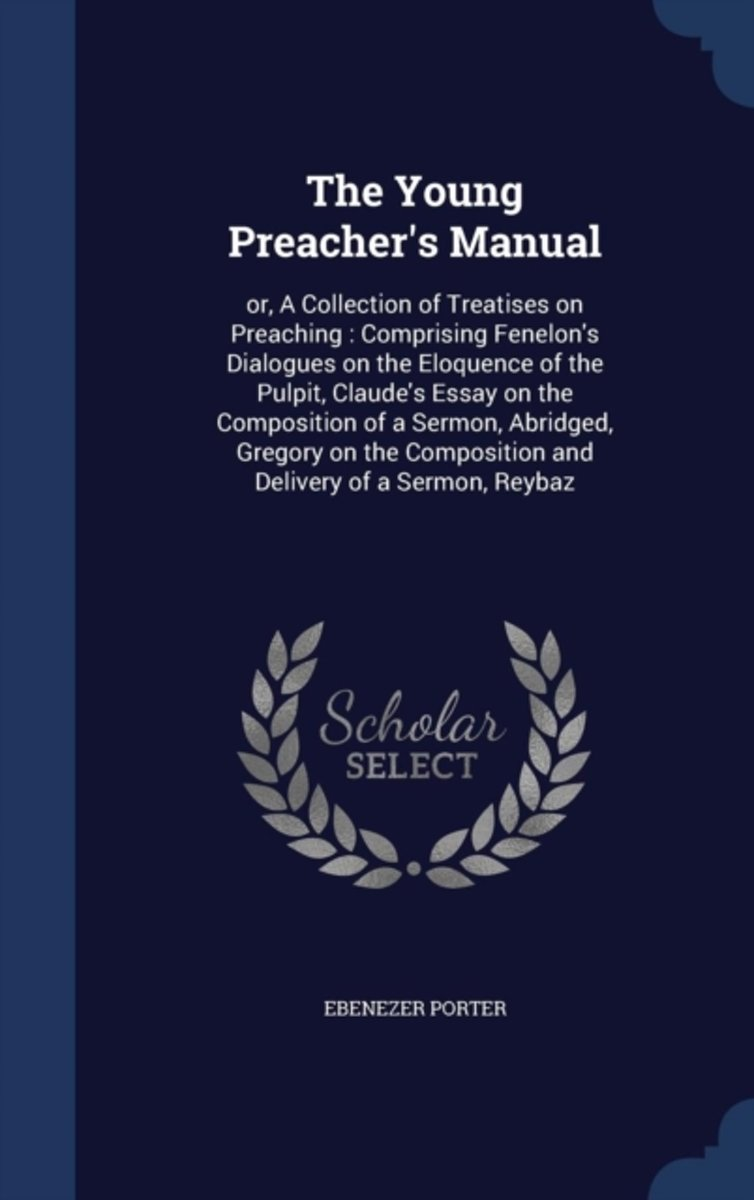 The Young Preacher's Manual