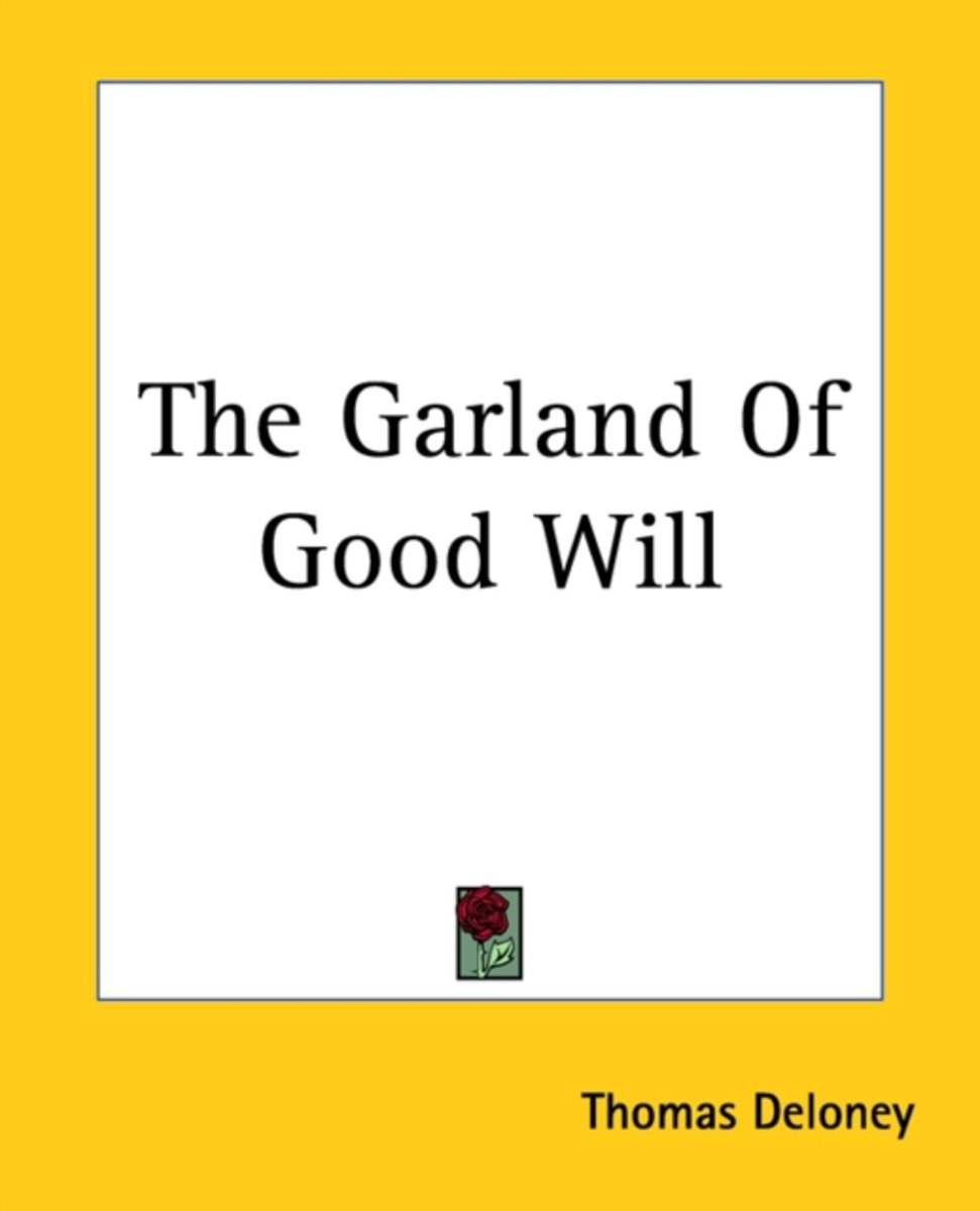 The Garland Of Good Will