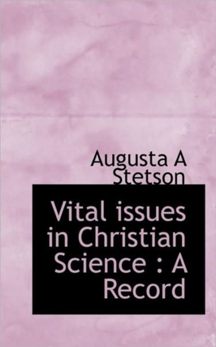 Vital Issues in Christian Science