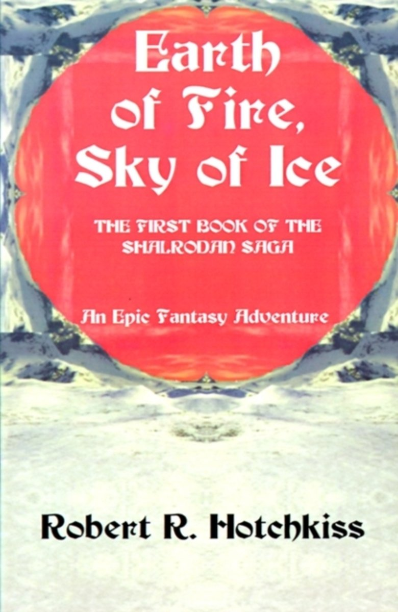 Earth of Fire, Sky of Ice