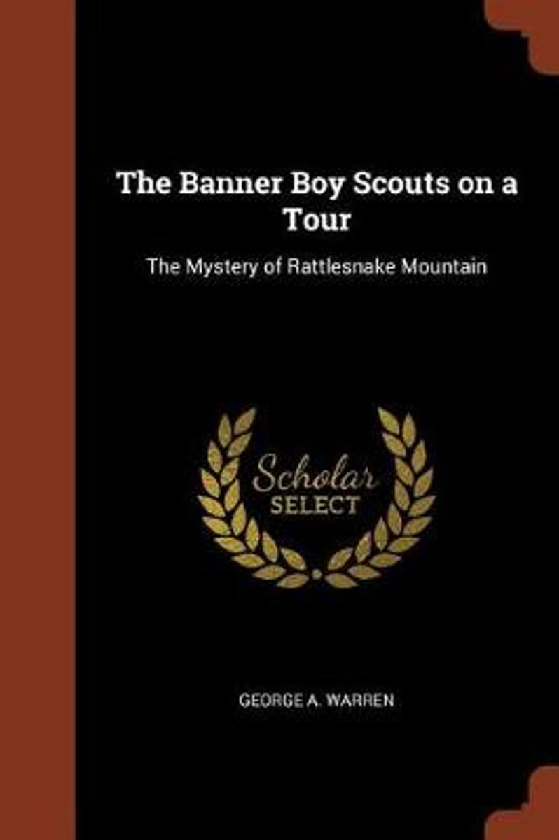 The Banner Boy Scouts on a Tour