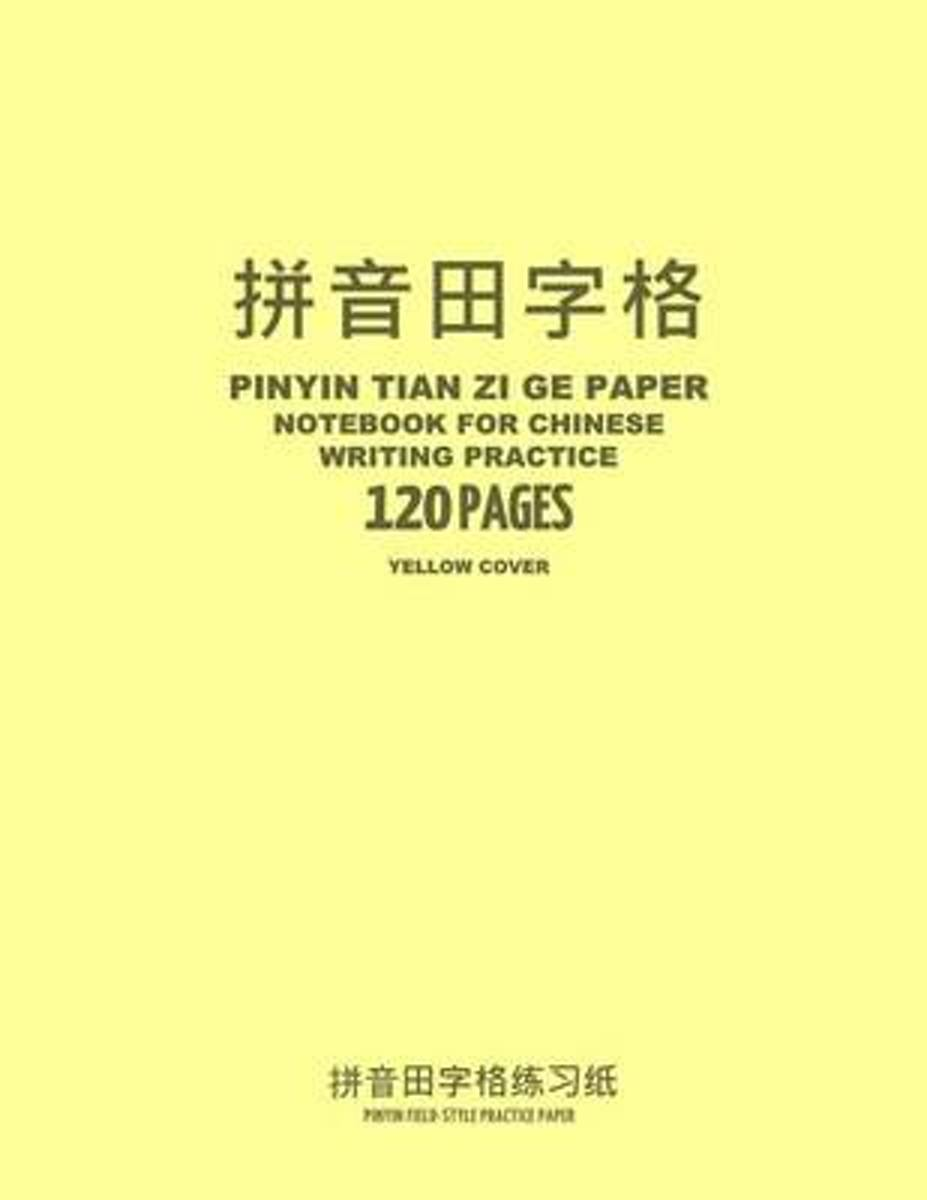 Pinyin Tian Zi GE Paper Notebook for Chinese Writing Practice, 120 Pages, Yellow Cover