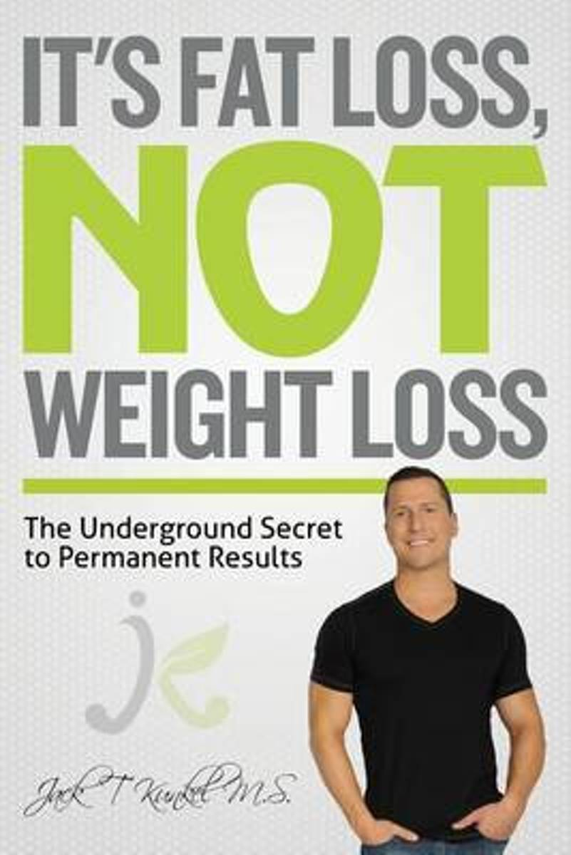 It's Fat Loss, Not Weight Loss
