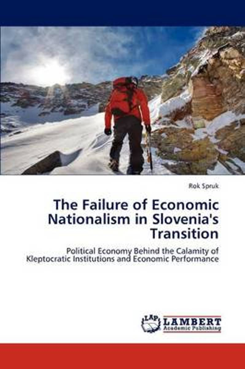 The Failure of Economic Nationalism in Slovenia's Transition