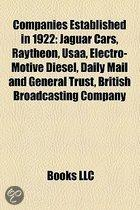 Companies Established In 1922: Jaguar Cars, Raytheon, Usaa, Electro-Motive Diesel, Daily Mail And General Trust, British Broadcasting Company