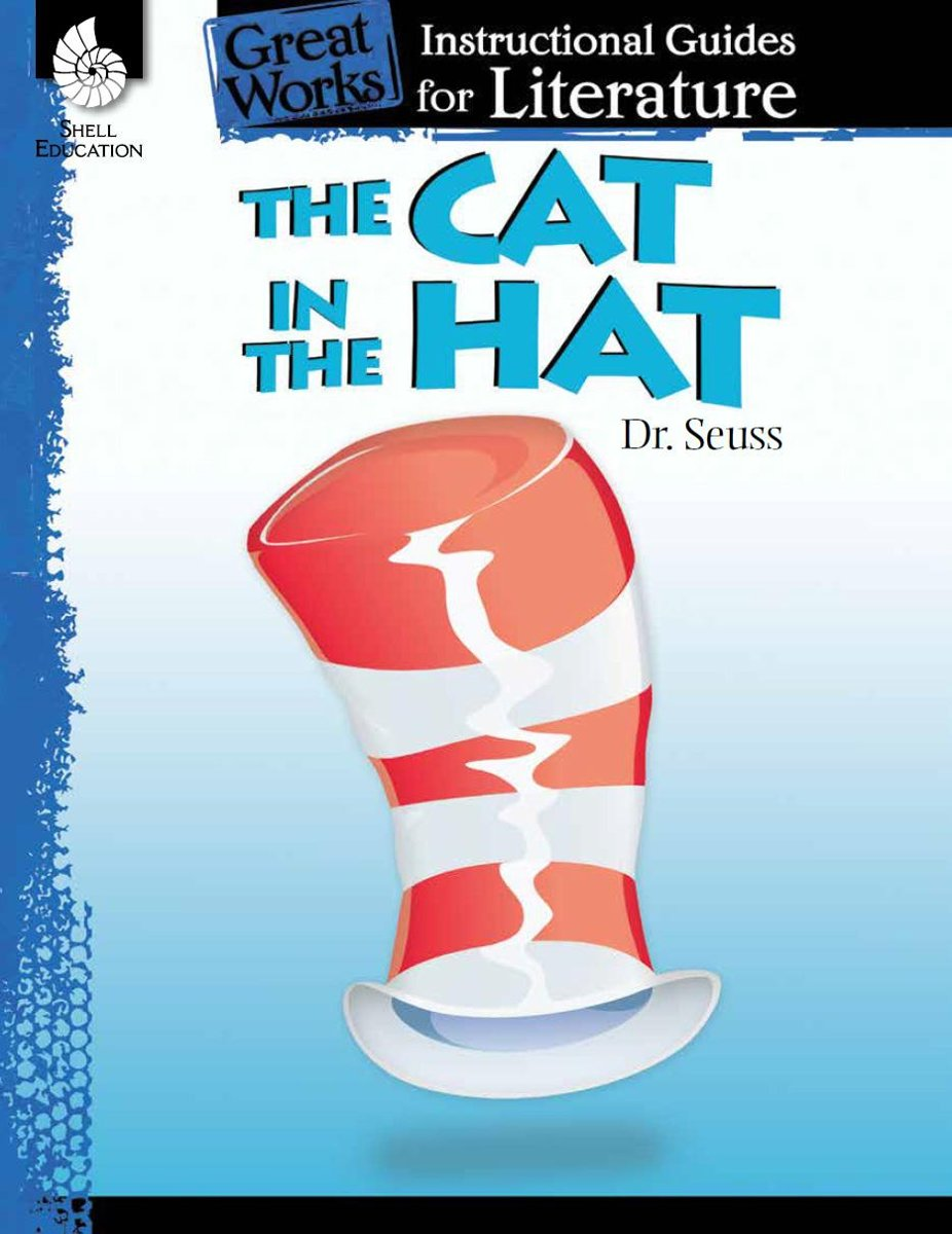 The Cat in the Hat: Instructional Guides for Literature