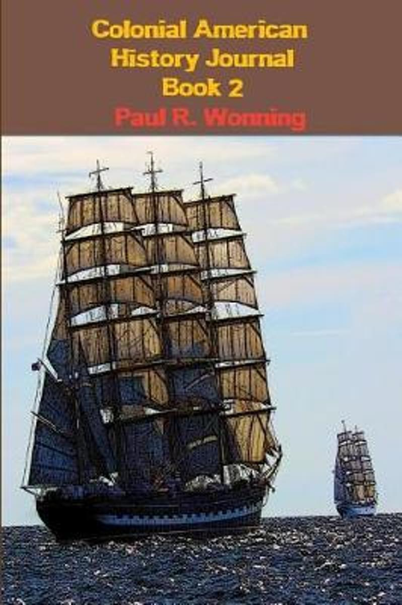 Colonial American History Journal - Book 2