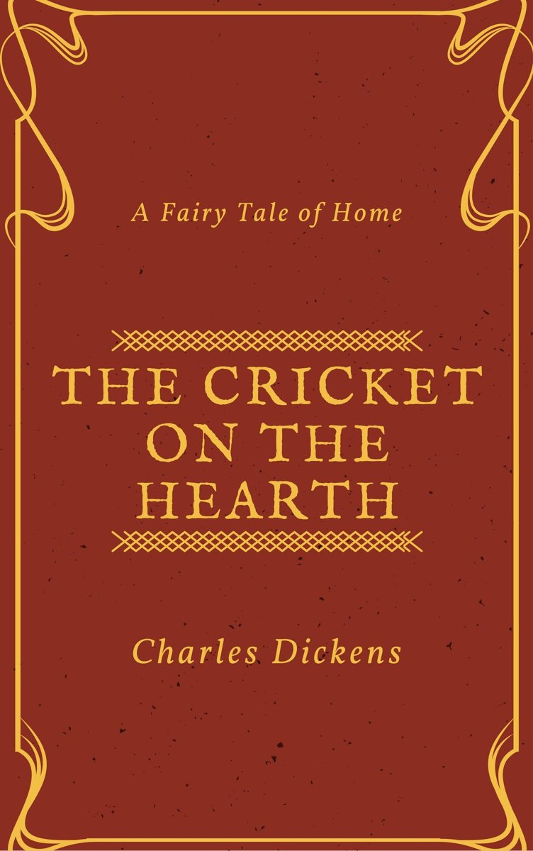 The Cricket on the Hearth (Annotated & Illustrated)