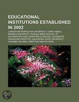 Educational institutions established in 2002