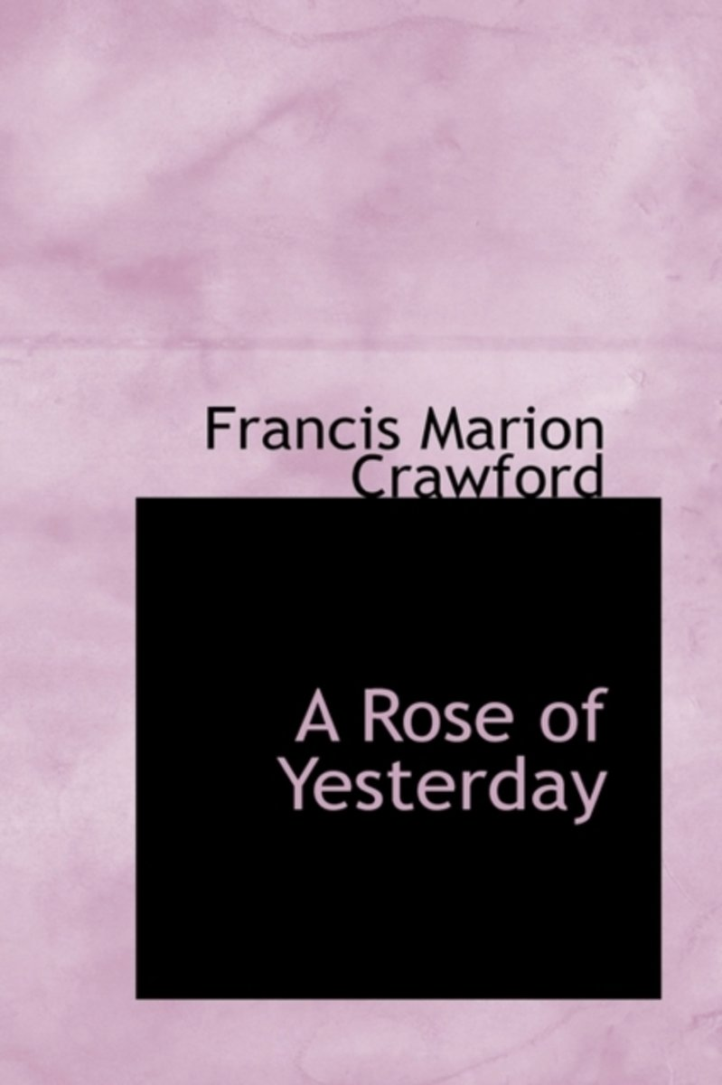A Rose of Yesterday
