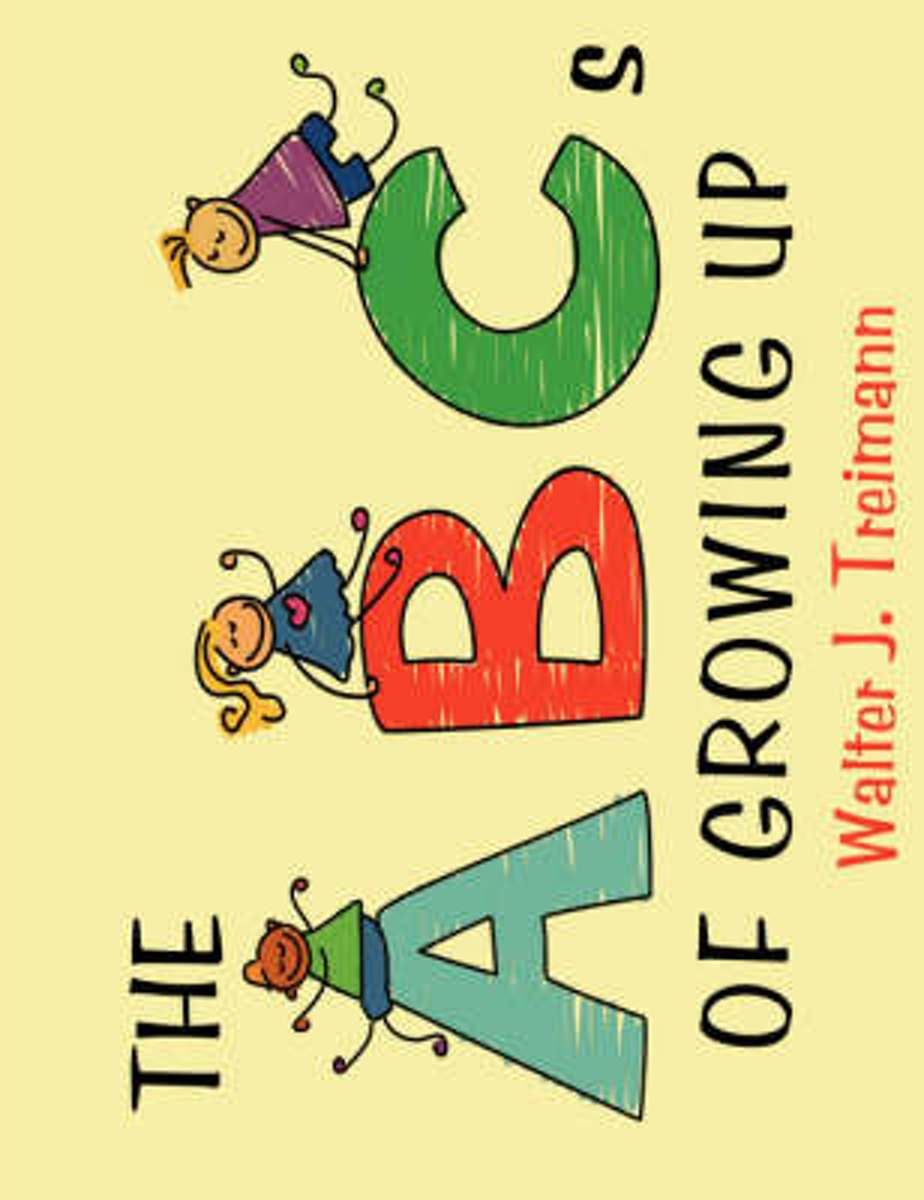 The Abc's of Growing Up