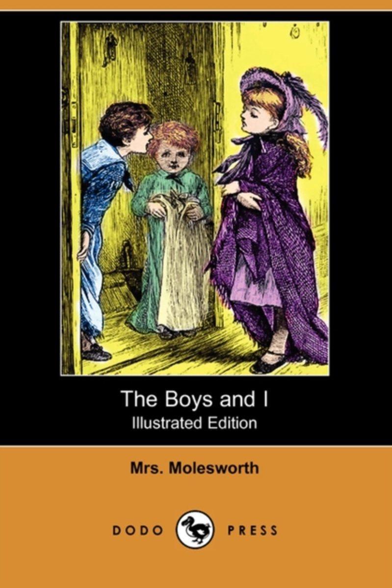 The Boys and I (Illustrated Edition) (Dodo Press)