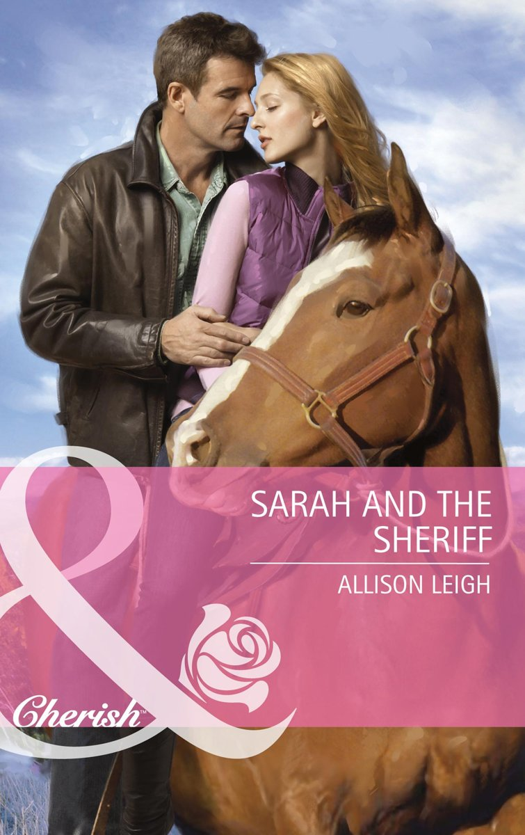 Sarah And The Sheriff (Mills & Boon Cherish)