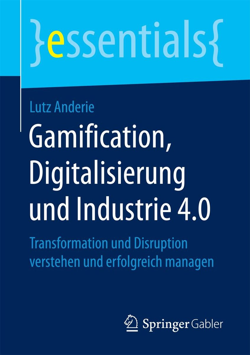 Gamification, Digitalisierung und Industrie 4.0