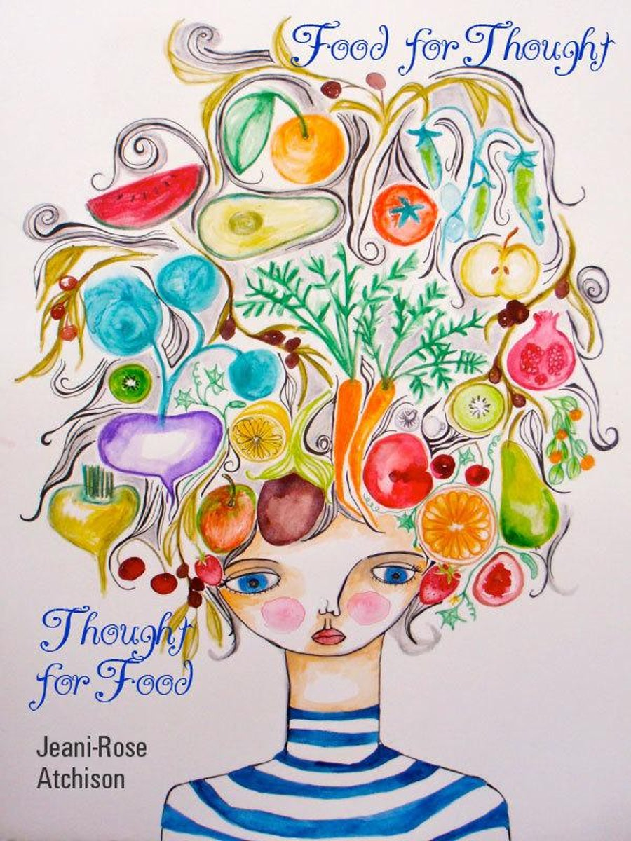 Thought for Food: Food for Thought