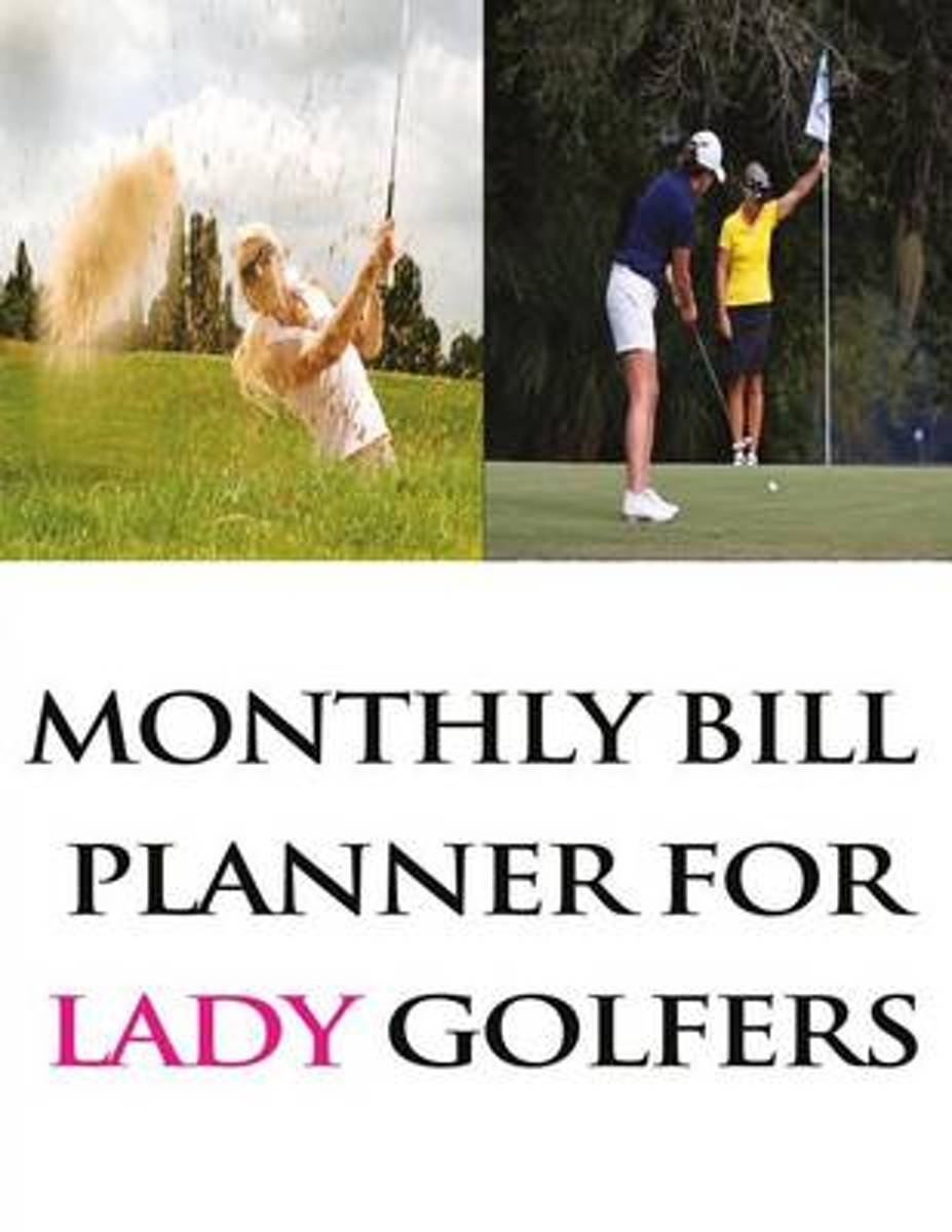 Monthly Bill Planner for Lady Golfers